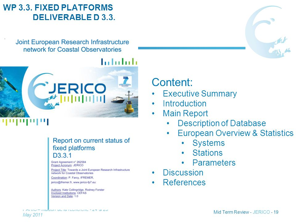Mid Term Review - JERICO - 19 WP 3.3. FIXED PLATFORMS DELIVERABLE D 3.3.