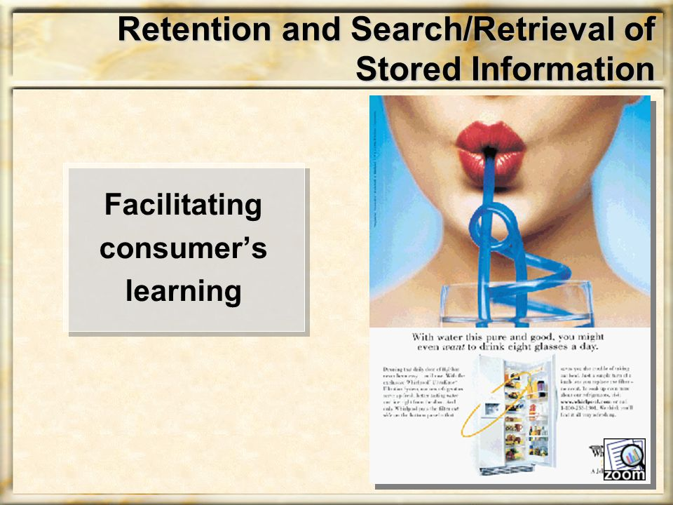 Retention and Search/Retrieval of Stored Information Facilitating consumer's learning