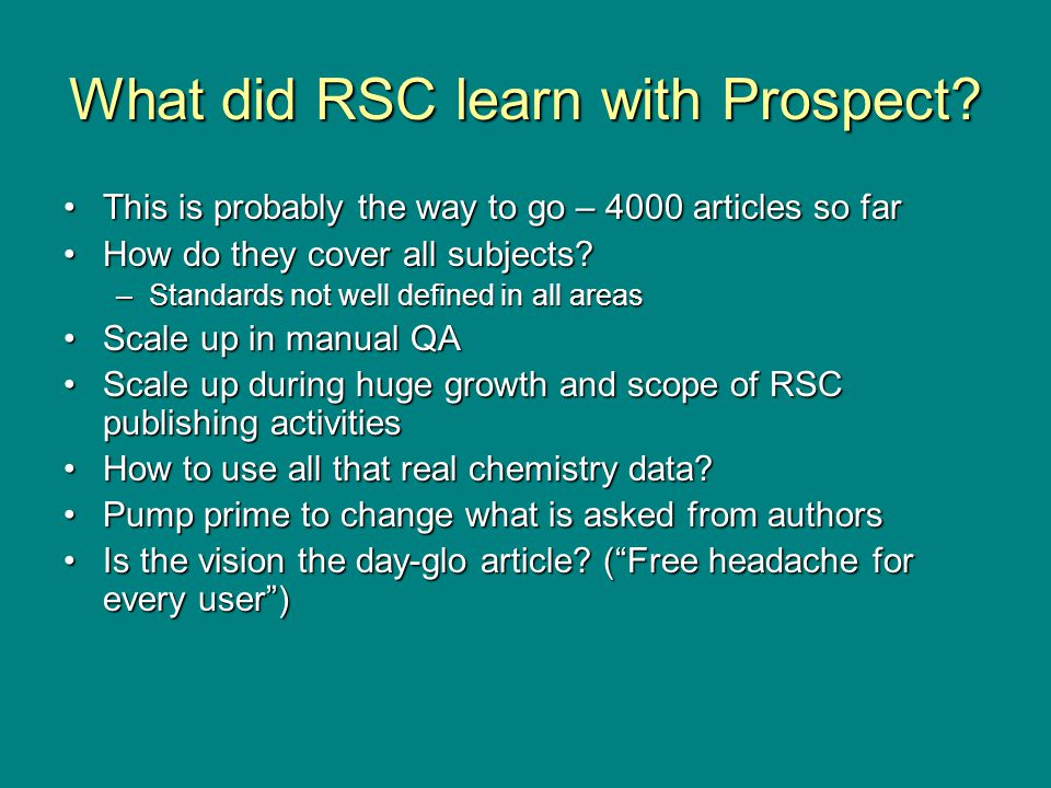 What did RSC learn with Prospect.