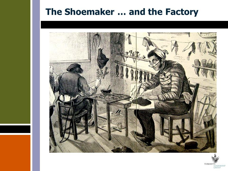 The Shoemaker … and the Factory