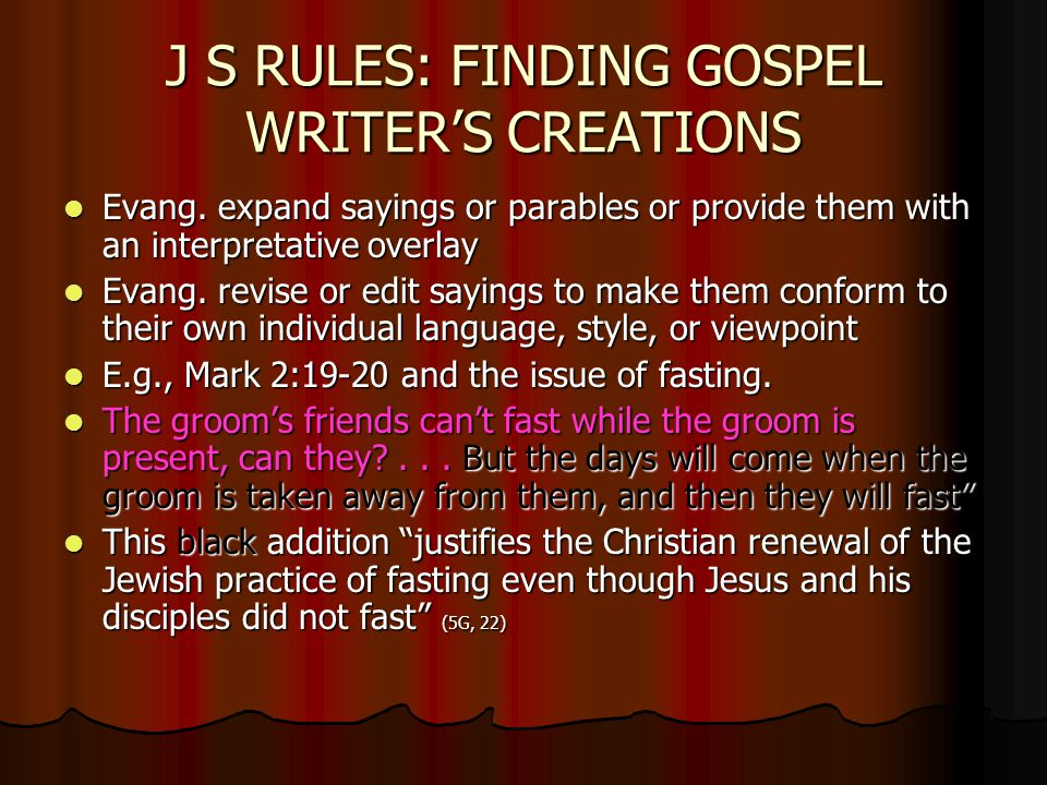 J S RULES: FINDING GOSPEL WRITER'S CREATIONS Evang.