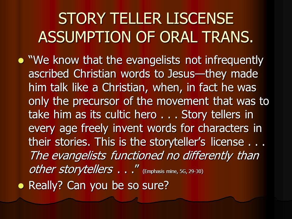 STORY TELLER LISCENSE ASSUMPTION OF ORAL TRANS.