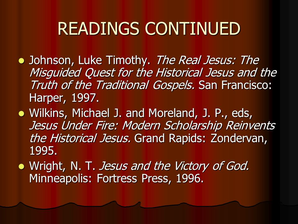 READINGS CONTINUED Johnson, Luke Timothy.
