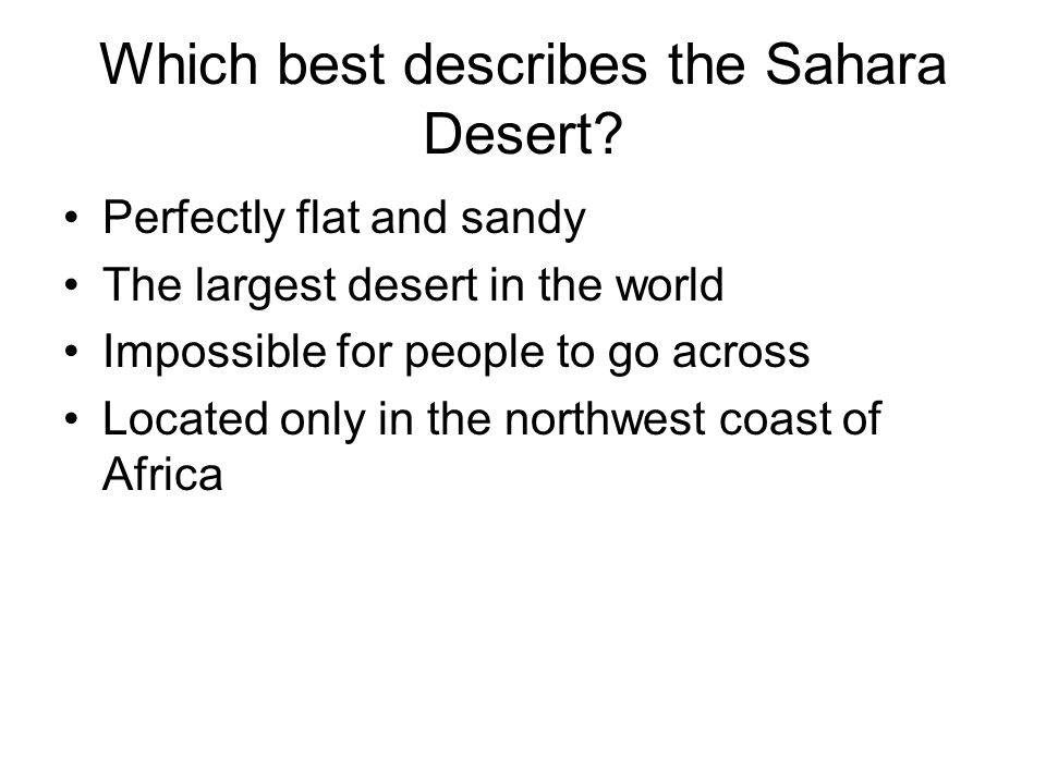 Where is the African Sahel located.