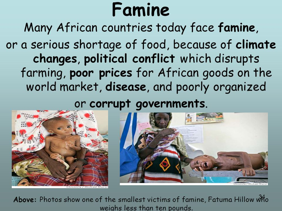 35 The country of Zimbabwe is an example of how poorly thought out government policies can lead to famine and starvation.