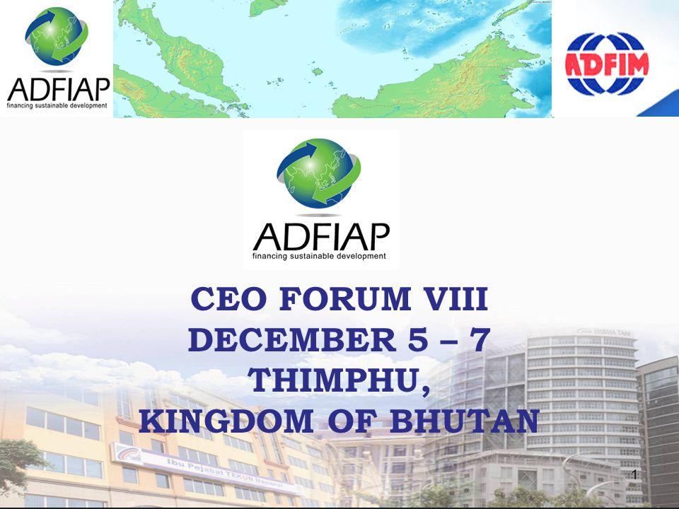 1 CEO FORUM VIII DECEMBER 5 – 7 THIMPHU, KINGDOM OF BHUTAN