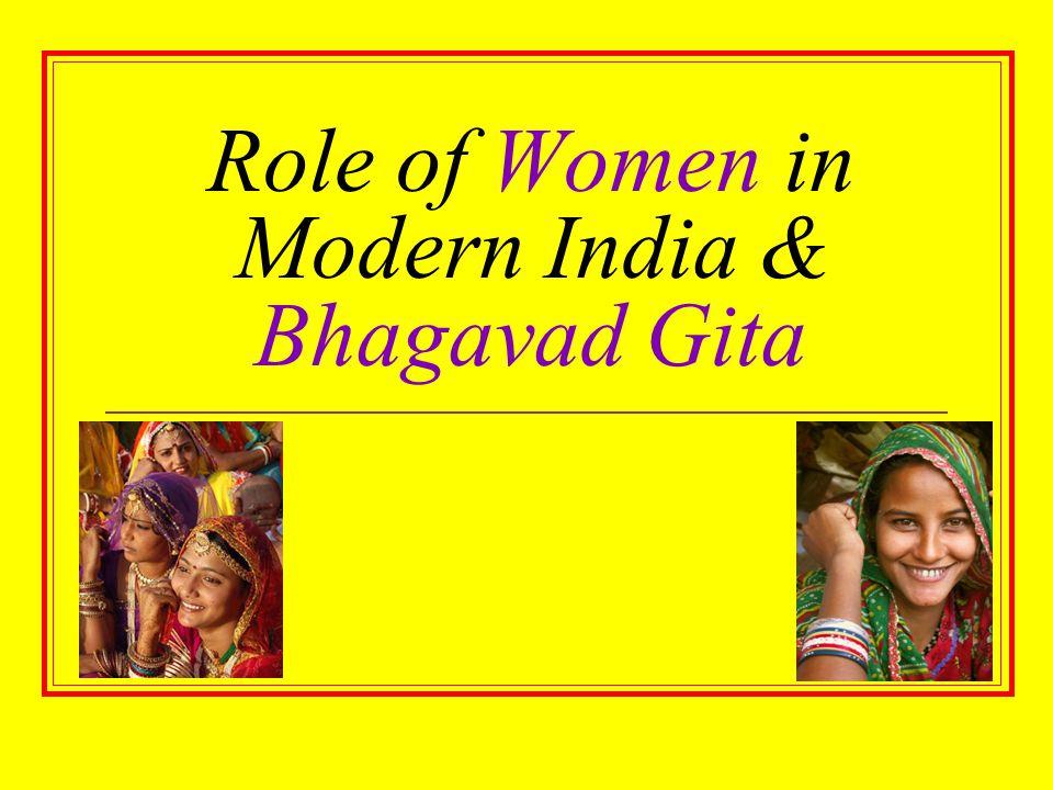 Role of Women in Modern India & Bhagavad Gita