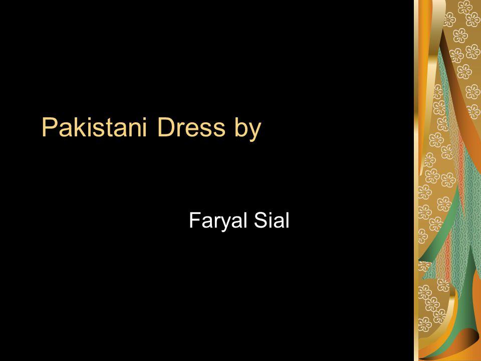 Pakistani Dress by Faryal Sial