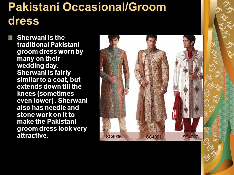 Pakistani Occasional/Groom dress Sherwani is the traditional Pakistani groom dress worn by many on their wedding day.