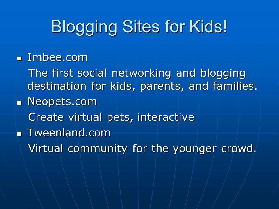 Blogging Sites for Kids.