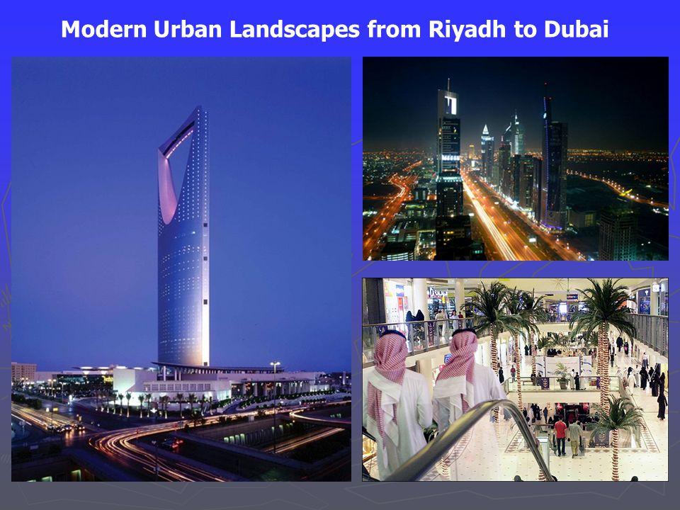 Modern Urban Landscapes from Riyadh to Dubai