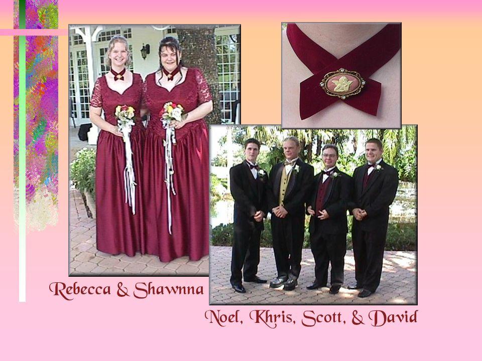 Rebecca & Shawnna Noel, Khris, Scott, & David