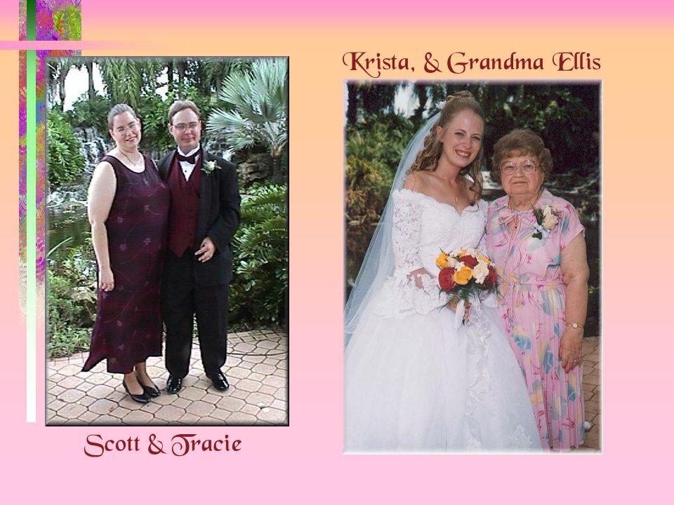 Scott & Tracie Krista, & Grandma Ellis