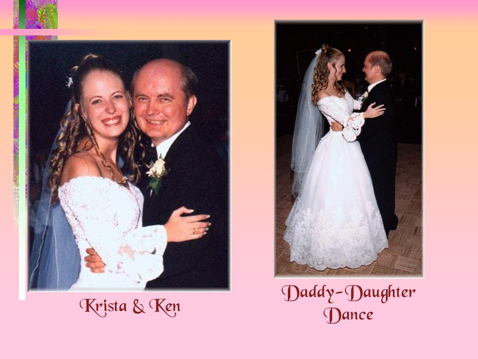 Krista & Ken Daddy-Daughter Dance