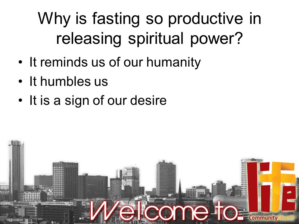 Why is fasting so productive in releasing spiritual power.