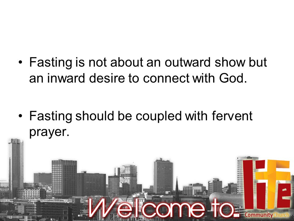 Fasting is not about an outward show but an inward desire to connect with God.
