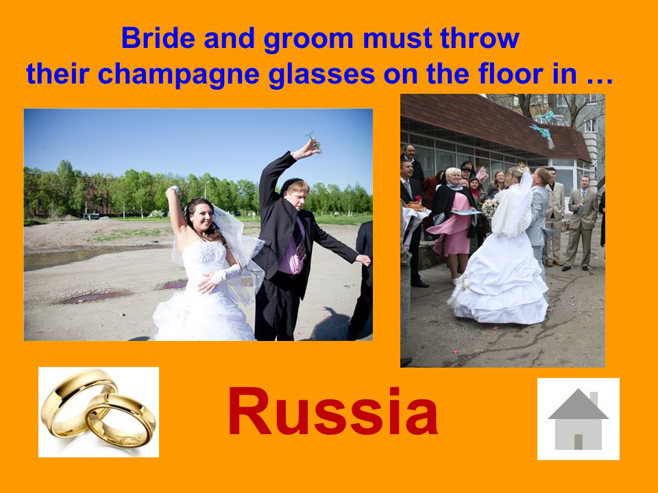 Bride and groom must throw their champagne glasses on the floor in … Russia