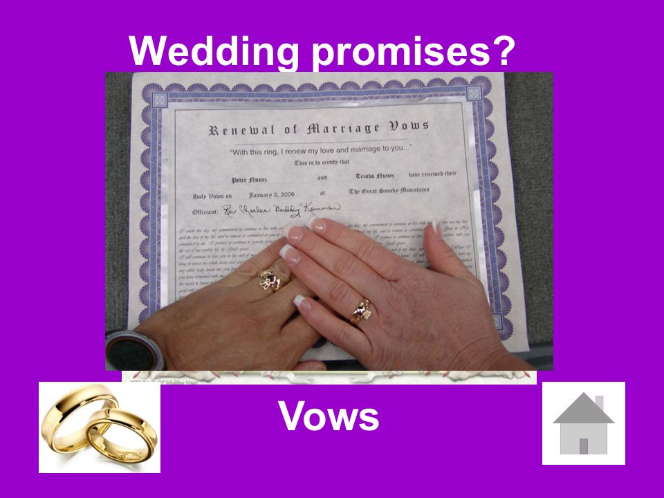 Wedding promises? Vows