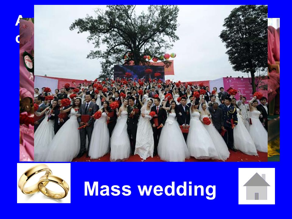 A single ceremony where numerous couples are married simultaneously? Mass wedding