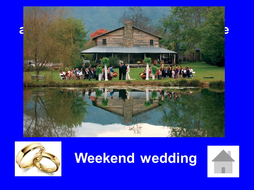 A wedding in which couples and their guests celebrate over the course of an entire weekend.
