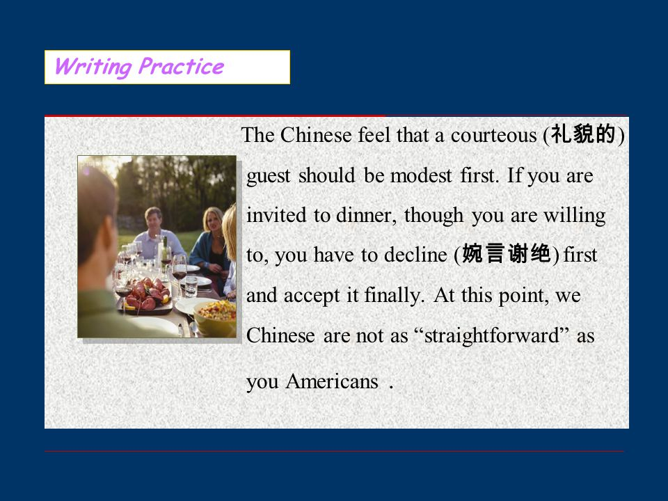 Sample Writing Dining Customs in China Just now, our American friends introduced some dining customs in the States.