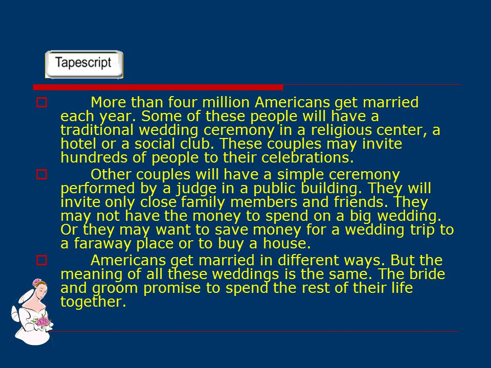  More than four million Americans get married each year.