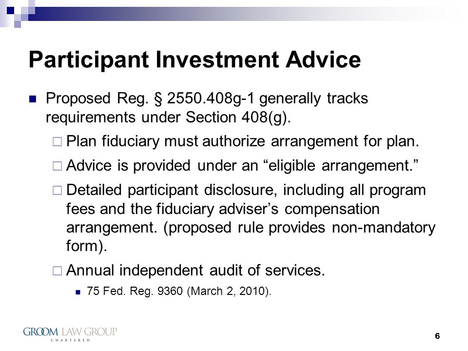 6 Participant Investment Advice Proposed Reg.