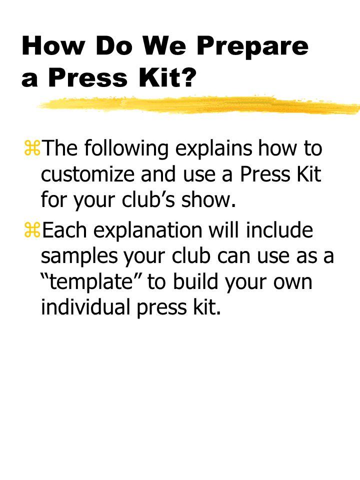 How Do We Prepare a Press Kit.
