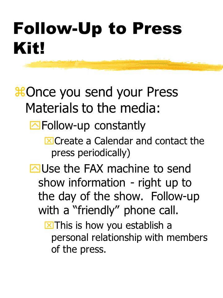 Follow-Up to Press Kit.