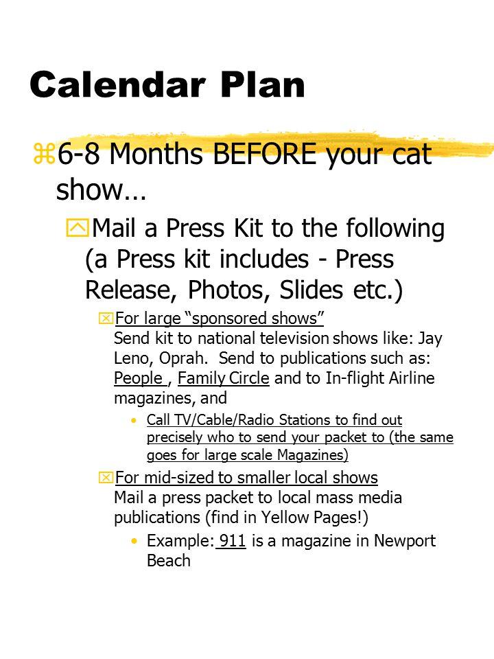 Calendar Plan, cont.