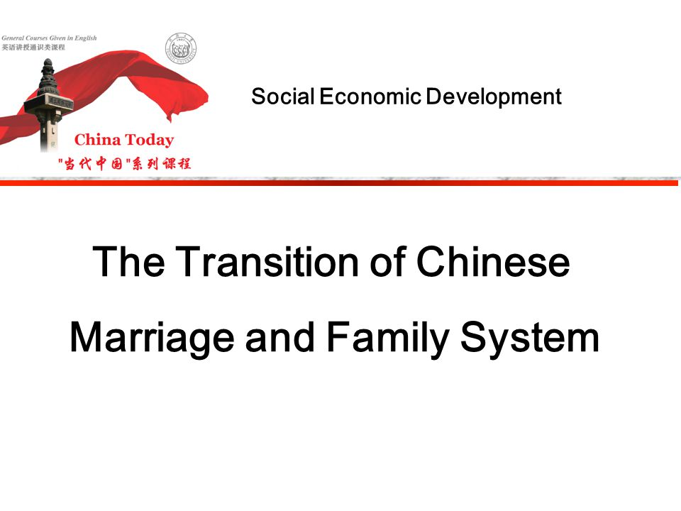  Divorce Rate one survey from UN in 2006: U.S.A : fear marriage, fear divorce more Korea: divorce rate ranks No.3 in the world India: divorce rate doubles within 10 years Brazil: girls like to pursue married men China: divorce rate increases quickly The Transition of Chinese Marriage and Family System