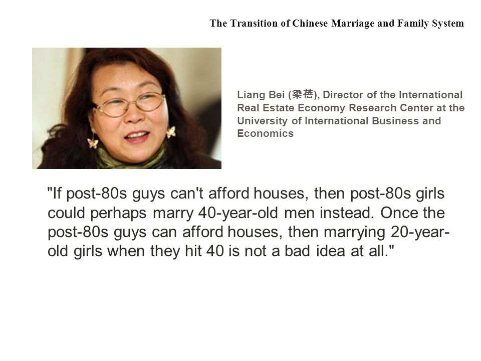 If post-80s guys can t afford houses, then post-80s girls could perhaps marry 40-year-old men instead.