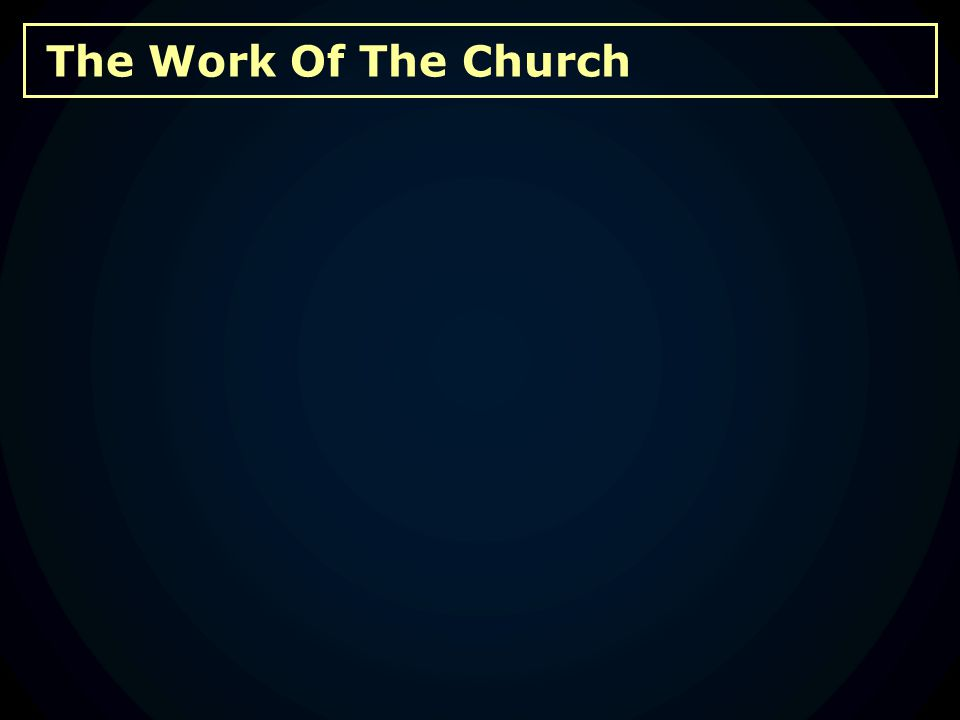 The Work Of The Church B.