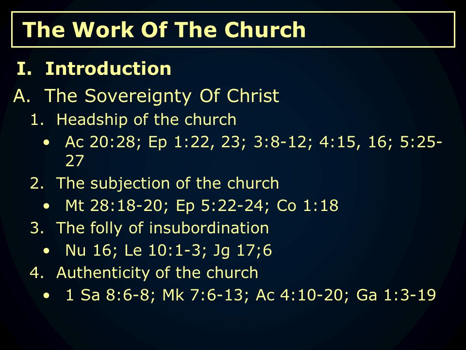 The Work Of The Church B.Benevolence Within The Church (continued) 2.