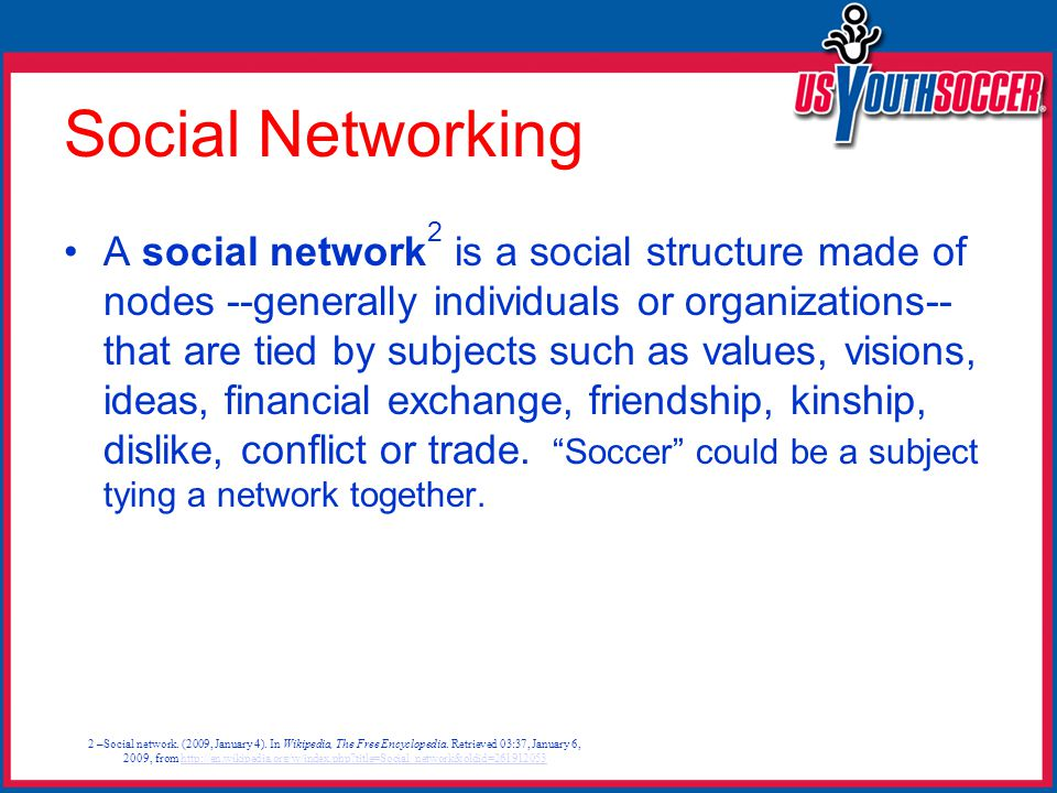 Social Networking A social network 2 is a social structure made of nodes --generally individuals or organizations-- that are tied by subjects such as values, visions, ideas, financial exchange, friendship, kinship, dislike, conflict or trade.
