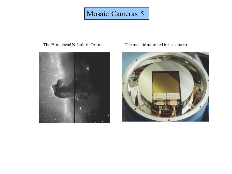 Mosaic Cameras 5. The Horsehead Nebula in Orion. The mosaic mounted in its camera.