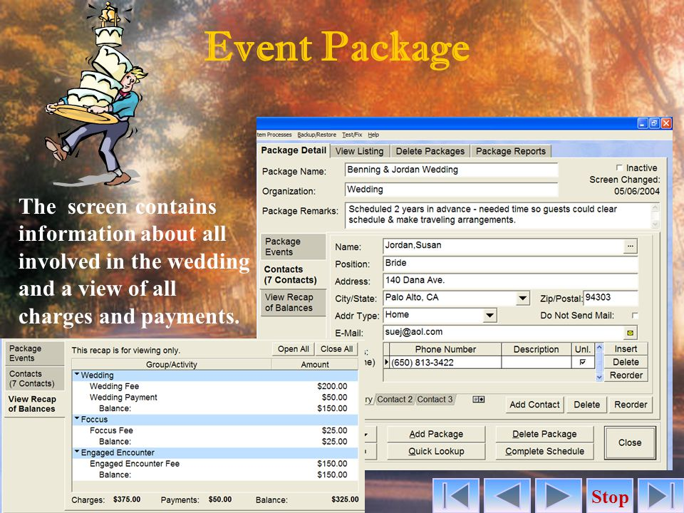 Event Package The screen contains information about all involved in the wedding and a view of all charges and payments.