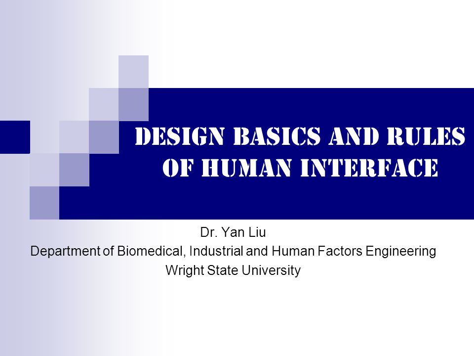 Design basics and rules of human interface Dr.