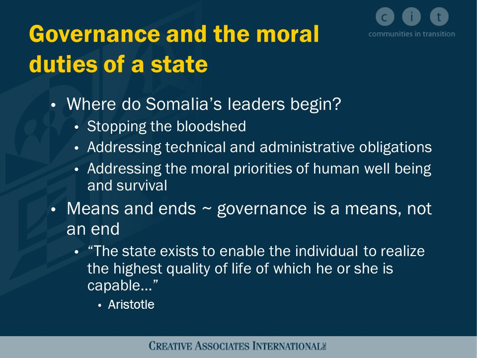 Quality of governance Measured by quality of life enjoyed by citizens Leadership: Claim a sense of the public good Build a deliberative society Bridge across deep divisions Offer hope Success directly linked to moral character and integrity of leaders, and their ability to build strong institutions Institutions with leaders who articulate and model moral values Checks and balances (against periods of weak leadership)