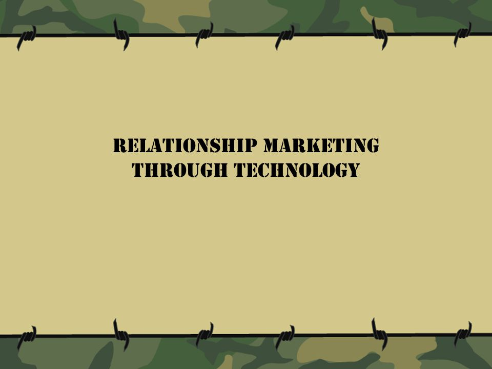 Relationship marketing through technology
