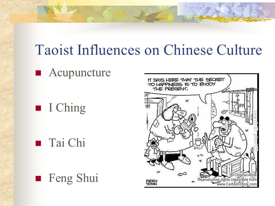 Taoist Influences on Chinese Culture Acupuncture I Ching Tai Chi Feng Shui