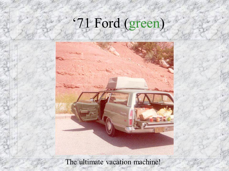 1971 - New Car!