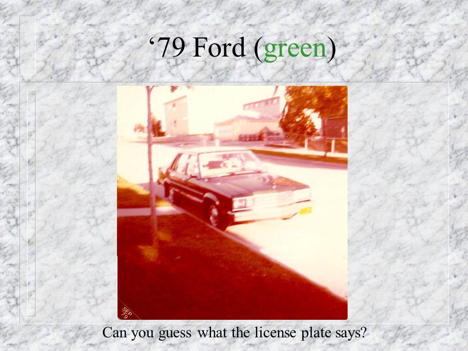 1979 - New Car!