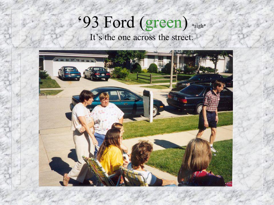 1993 - New Car!