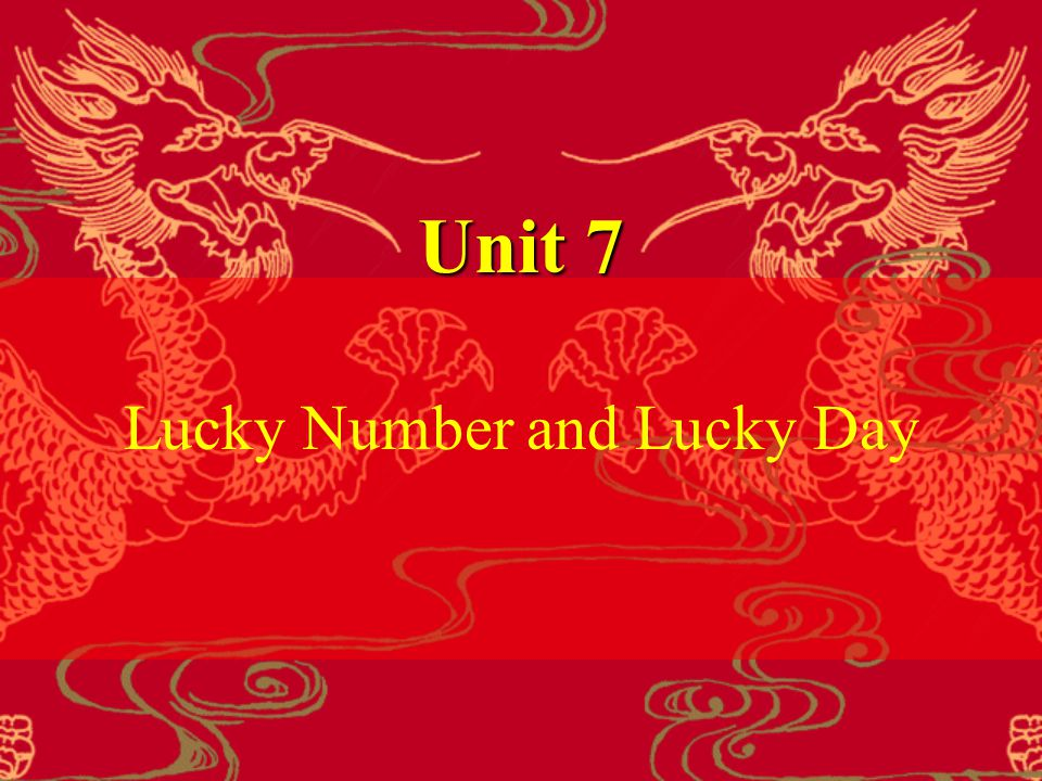 Unit 7 Lucky Number and Lucky Day