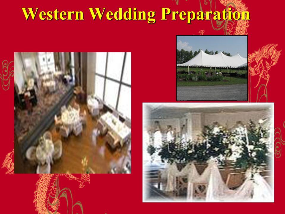 Western Wedding Preparation