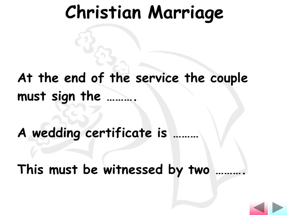 At the end of the service the couple must sign the ……….