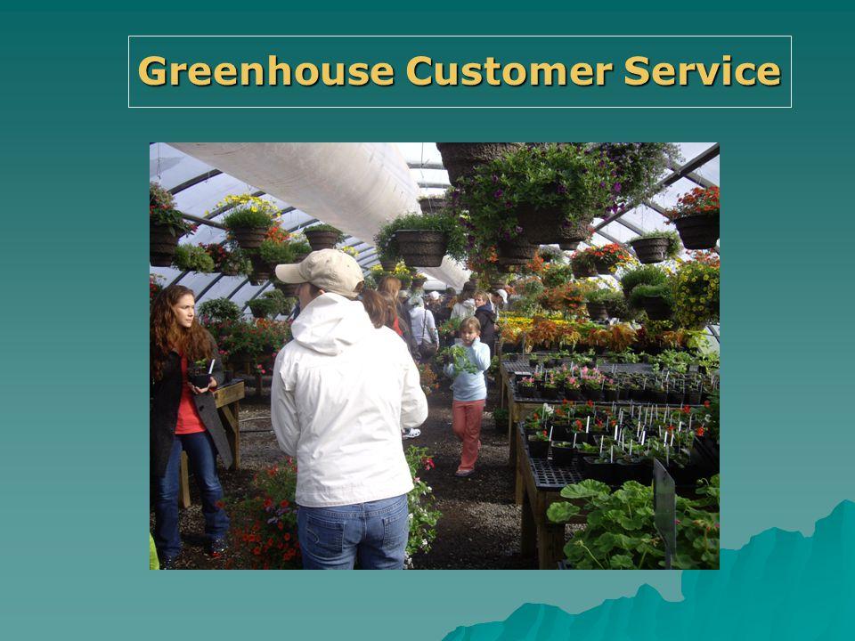 Greenhouse Customer Service
