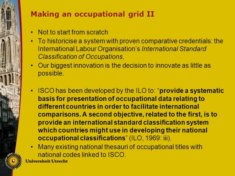 Making an occupational grid III In ISCO68 1,506 occupational categories.