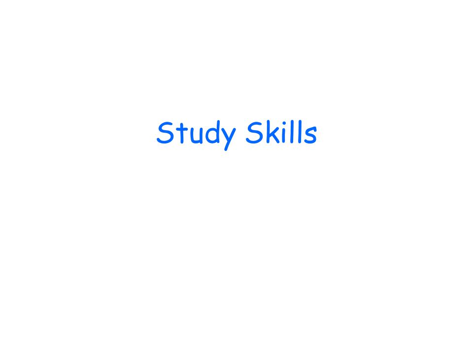 1.General Tips. 2. Study skills. Such as, Skim Reading.